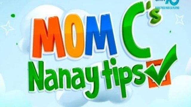 Makulay Ang Buhay: Mom C's Nanay tips