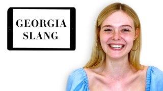 Elle Fanning Teaches You Georgia Slang