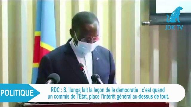 """S. ILUNGA: """"La démocratie c'est quand un commis de l'Etat place l'intérêt général au dessus de tout"""""""