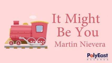 Martin Nievera - It Might Be You - (Official Lyric)