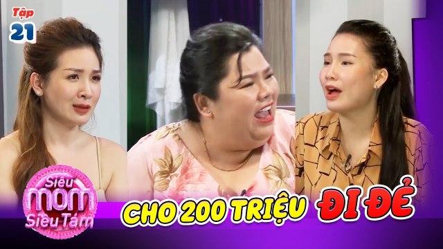 SIÊU MOM SIÊU TÁM #21 | Lần duy nhất Thanh Trần cảm thấy chồng TRƯỞNG THÀNH là cho 200 triệu ĐI ĐẺ