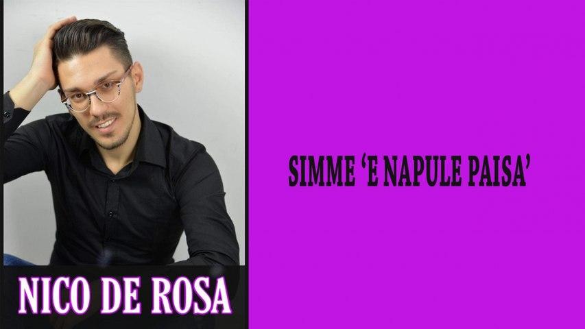 Nico De Rosa - Simmo 'e Napule paisà