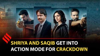 Saqib Saleem and Shriya talks about the web series 'Crackdown'