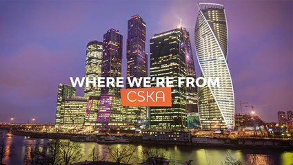 Where we're from: CSKA Moscow