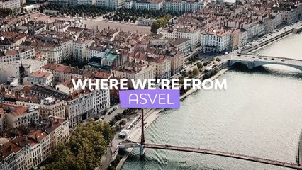 Where we're from: LDLC ASVEL Villeurbanne