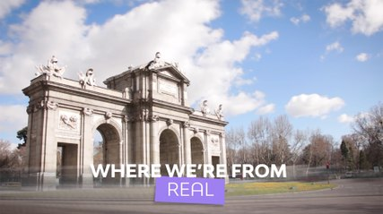 Where we're from: Real Madrid