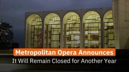 Metropolitan Opera Stays Closed
