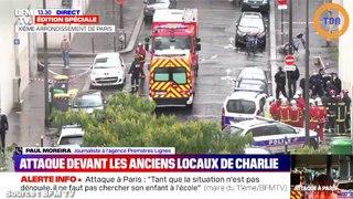 Alerte : attaque à l'arme blanche près des locaux de Charlie Hebdo, 4 personnes blessées