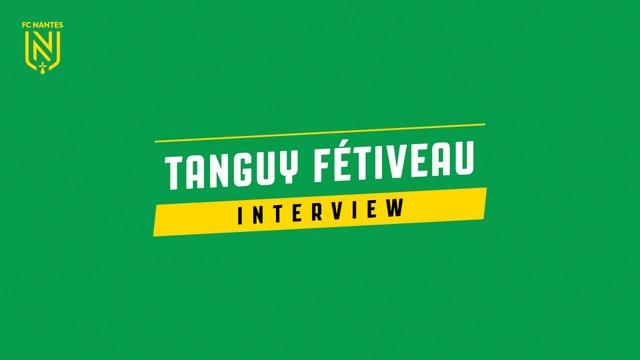 Interview de Tanguy Fétiveau  avant FC Nantes - FC Metz