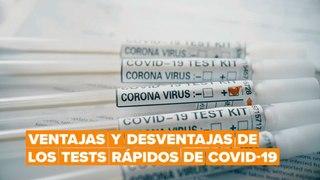 ¿Son las pruebas rápidas de coronavirus realmente útiles?