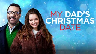 My Dad's Christmas Date Trailer #1 (2020) Jeremy Piven, Olivia Mai Barrett Drama Movie HD