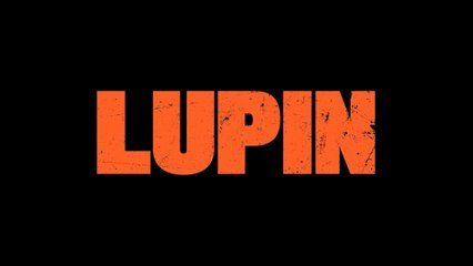 LUPIN dans l'ombre (2020-) Teaser - Série Tv