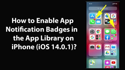 How to Enable App Notification Badges in the App Library on iPhone (iOS 14.0.1)?