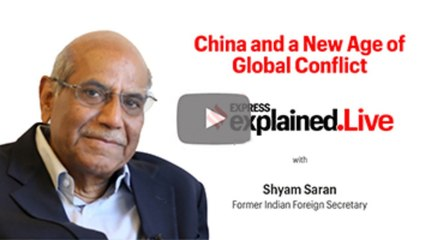 E-Xplained with Former Foreign Secretary Shyam Saran | China and a New Age of Global Conflict