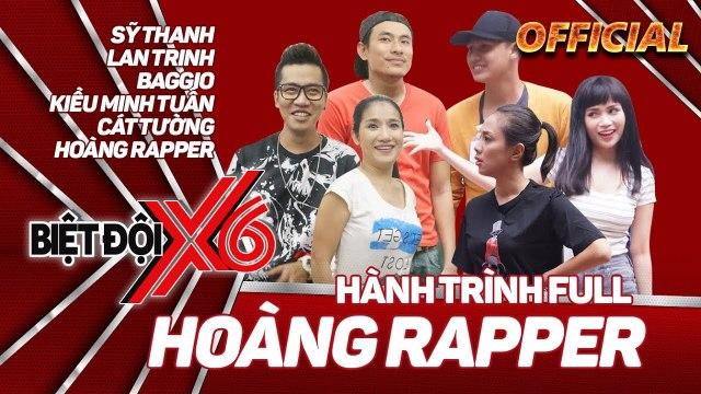 Biệt Đội X6 | Hành trình full 18 | Hoàng Rapper | Ai là sao Việt nói dối dở nhất?