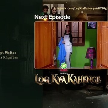 Log Kya Kahenge Episode 9 Teaser
