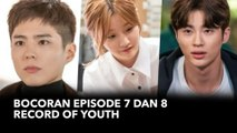 Bocoran Episode 7 dan 8 Record of Youth, Hae Hyo Bakal Rebut Pacar Hye Joon?