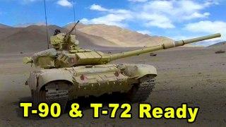 குளிர் காலத்திற்கு தயாராகும் India.. எல்லைக்கு கொண்டுவரப்பட்ட T-90, T-72