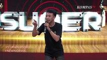 Stand Up Comedy Fajar Nugra: Masker Mahal karena Corona, Jadi Ga Bisa Cium Bau Kemiskinan? - SUPER
