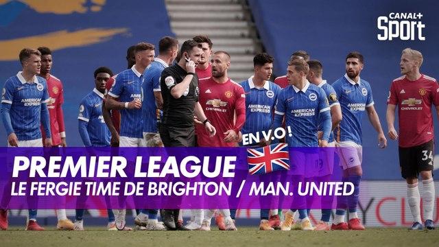 Les folles dernières minutes de Brighton / Man. United en V.O