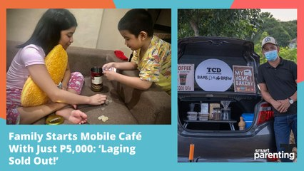 Family Starts Mobile Café With Just P5,000: 'Laging Sold Out!'