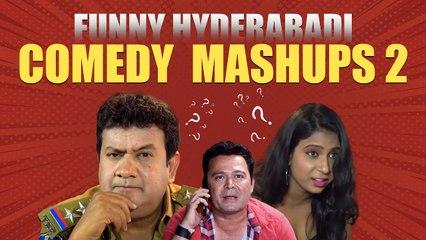 Hyderabadi Comedy Mashups - 2 | Gullu Dada, Aziz Naser, Shehbaaz Khan | Silly Monks Deccan