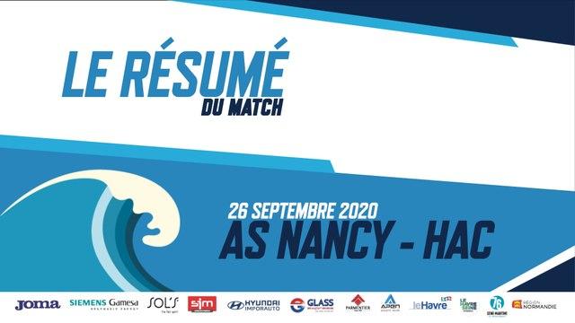 AS NANCY - HAC / 5ème journée de L2 BKT - Le résumé du Match