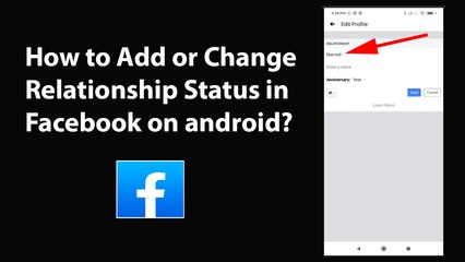 How to Add or Change Relationship Status in Facebook on android?