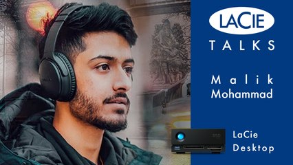 LaCie Talks with Malik Mohammad - LaCie Desktop