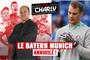 La Buli de Charly : Le Bayern, la tête à l'envers !