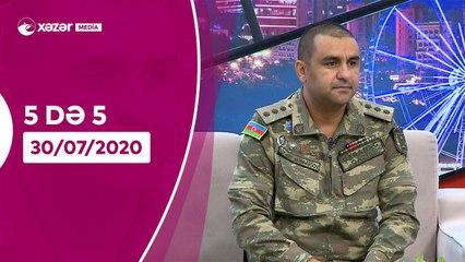 5də 5 -  Səbinə Ərəbli, Sahib İbrahimov, Hikmət Məmmədov, Səbuhi Abbasov  30.07.2020