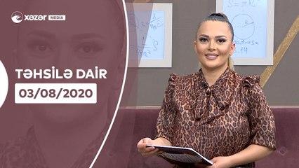 Təhsilə Dair   03.08.2020