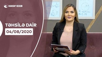 Təhsilə Dair   04.08.2020