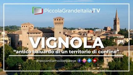 Vignola - Piccola Grande Italia