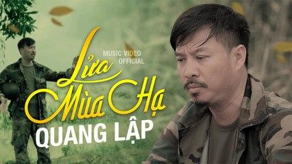 Lửa Mùa Hạ - Quang Lập  Nhạc Lính Hải Ngoại Xưa OFFICIAL MV