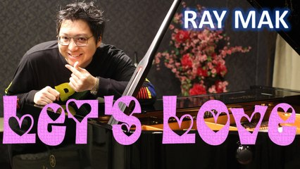 David Guetta & Sia - Let's Love Piano by Ray Mak