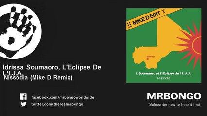 Idrissa Soumaoro, L'Eclipse De L'I.J.A. - Nissodia - Mike D Remix