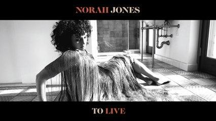 Norah Jones - To Live