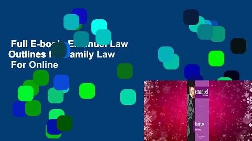 Full E-book  Emanuel Law Outlines for Family Law  For Online