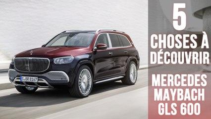 Maybach GLS 600, 5 choses à découvrir sur le SUV de luxe Mercedes