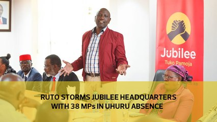 Ruto storms Jubilee headquarters with 38 MPs in Uhuru absence-