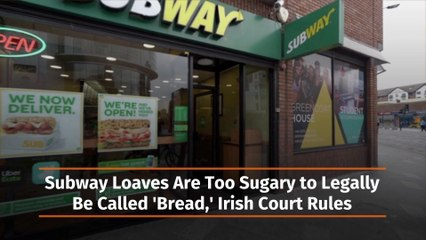 Subway Loaves Are Not Real Bread