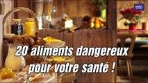 20 Aliments Dangereux Pour Votre Santé