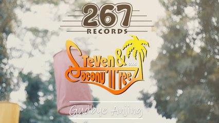 Steven & Coconuttreez - Gudbye Anjing - (Official Lyric Video)