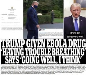 Donald Trump is given Ebola drug remdesivir amid 'trouble breathing' as he tweets 'Going welI, I think' after being medivaced to Walter Reed for COVID treatment and giving thumbs up as he walked to Marine One