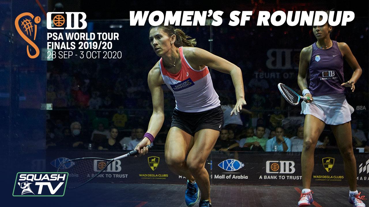 Squash: CIB PSA World Tour Finals 2019-20 – Women's SF Roundup