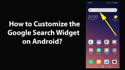 How to Customize the Google Search Widget on Android?