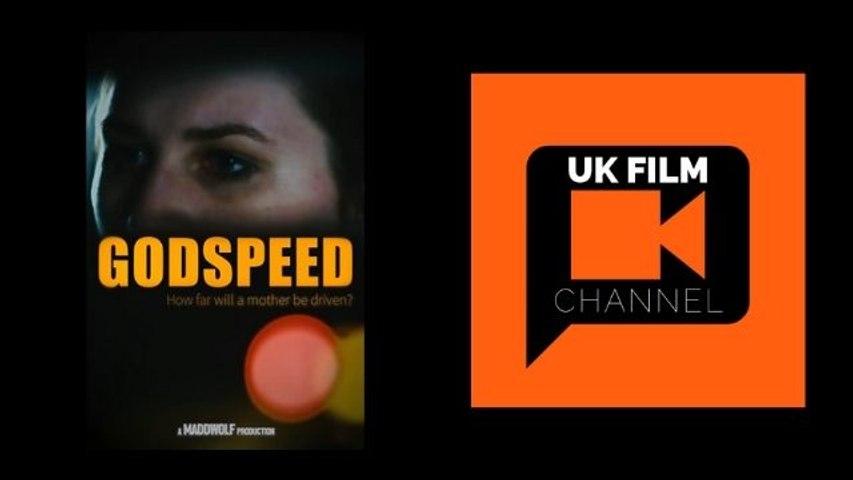 Godspeed   UK Film Channel