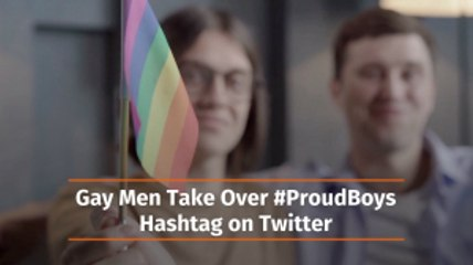 Gay Men And The ProudBoys Hashtag