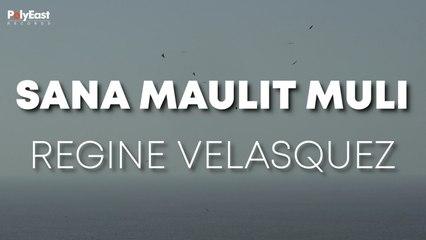 Regine Velasquez - Sana Maulit Muli - (Official Lyric)